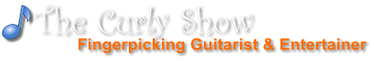 Fingerpicking Guitarist & Entertainer The Curly Show
